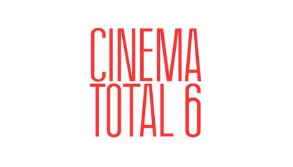CINEMA TOTAL 6 – Europa Endlos