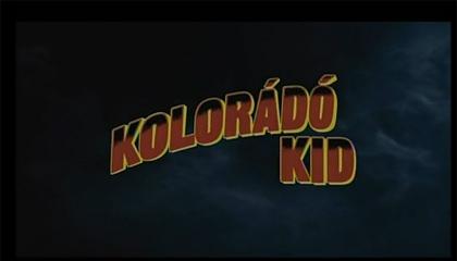 Kolorádó Kid előzetes