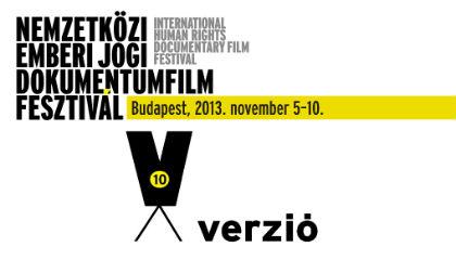 10. VERZIÓ Nemzetközi Emberi Jogi Dokumentumfilm Fesztivál